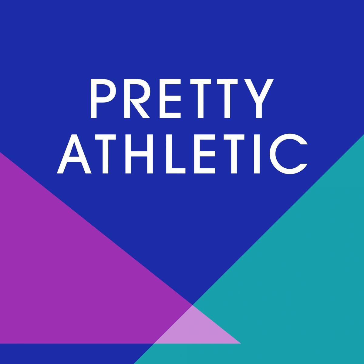Pretty Athletic